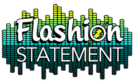 Flashion Statement